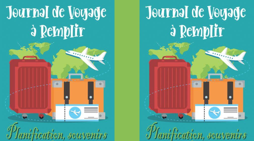 Choisir d'acheter le Meilleur Carnet de Voyage à Remplir